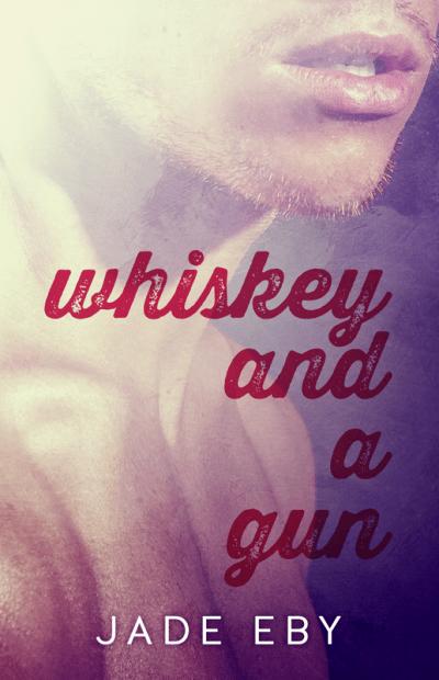 WhiskeyandaGun